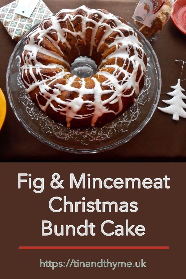 Fig and Mincemeat Christmas Bundt Cake. This is an easy cake to make for Christmas and it can be prepared at the last minute too. #tinandthyme #mincemeat #figs #bundt #christmasrecipe #christmascake #cake #recipe