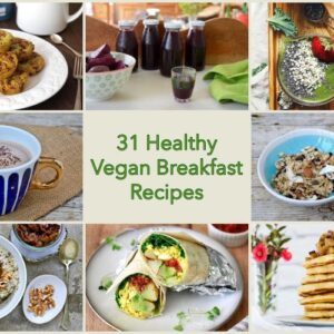 31 Healthy Vegan Breakfast Recipes