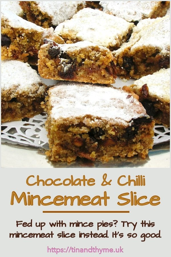 Chilli Chocolate Mincemeat Slice.