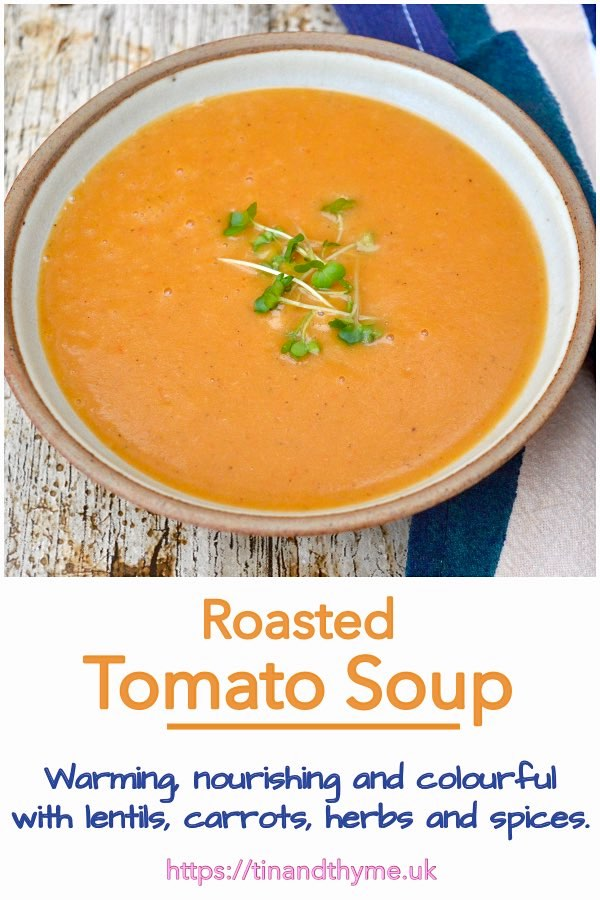 Roasted Tomato Soup with Lentils & Carrots.
