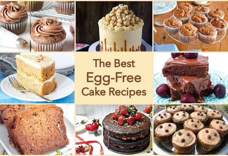The Best Egg-Free Cake Recipes.